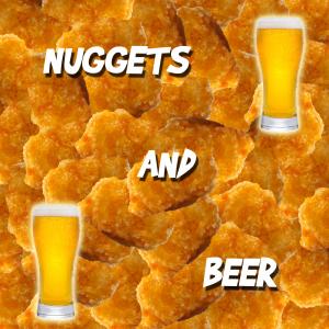 Nuggets & Beer