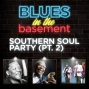 Artwork for Southern Soul Party (Part 2)
