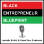 Artwork for Black Entrepreneur Blueprint 350 - Tiffany Cartwright - From Losing Her Job Home And Car To Having Her Products In Walmart In All 50 States
