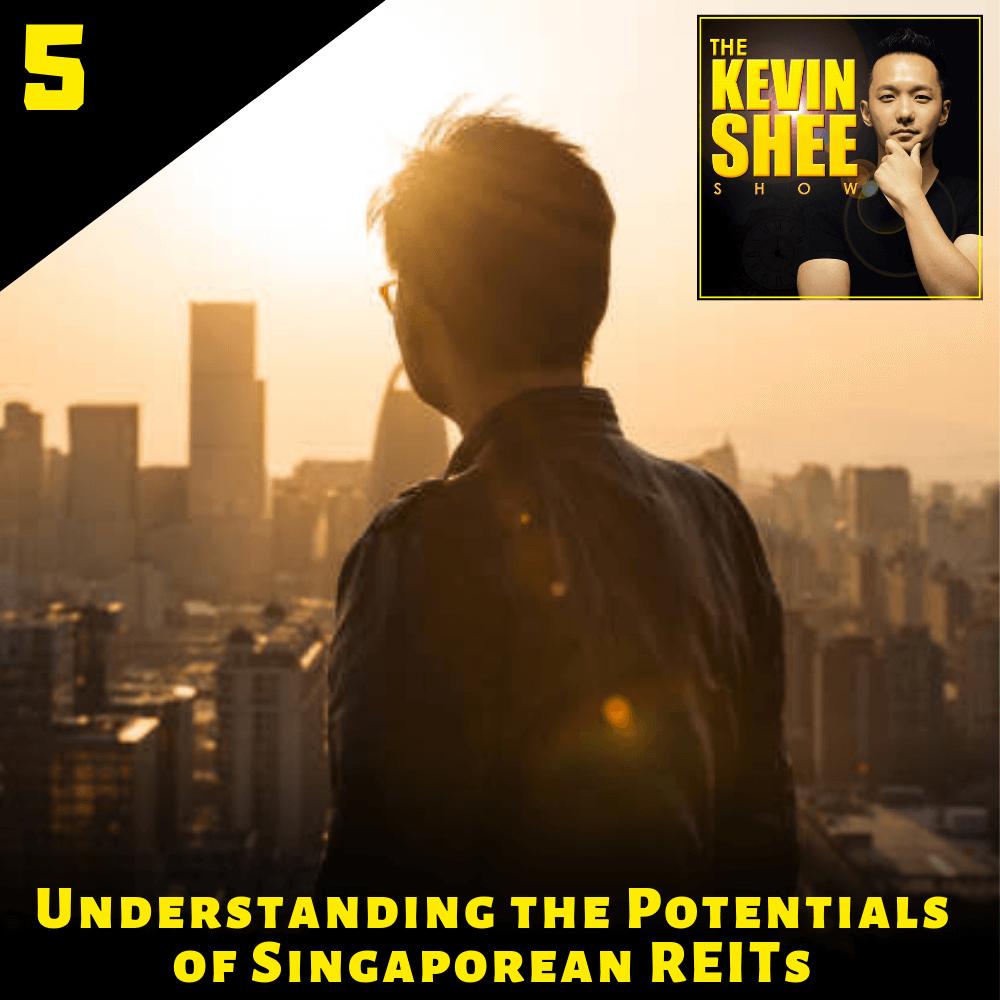 5. Understanding the Potentials of Singaporean REITs