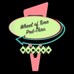 Wheel of Time PodThru