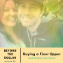Artwork for Buying a Fixer Upper With Bethany and Charles