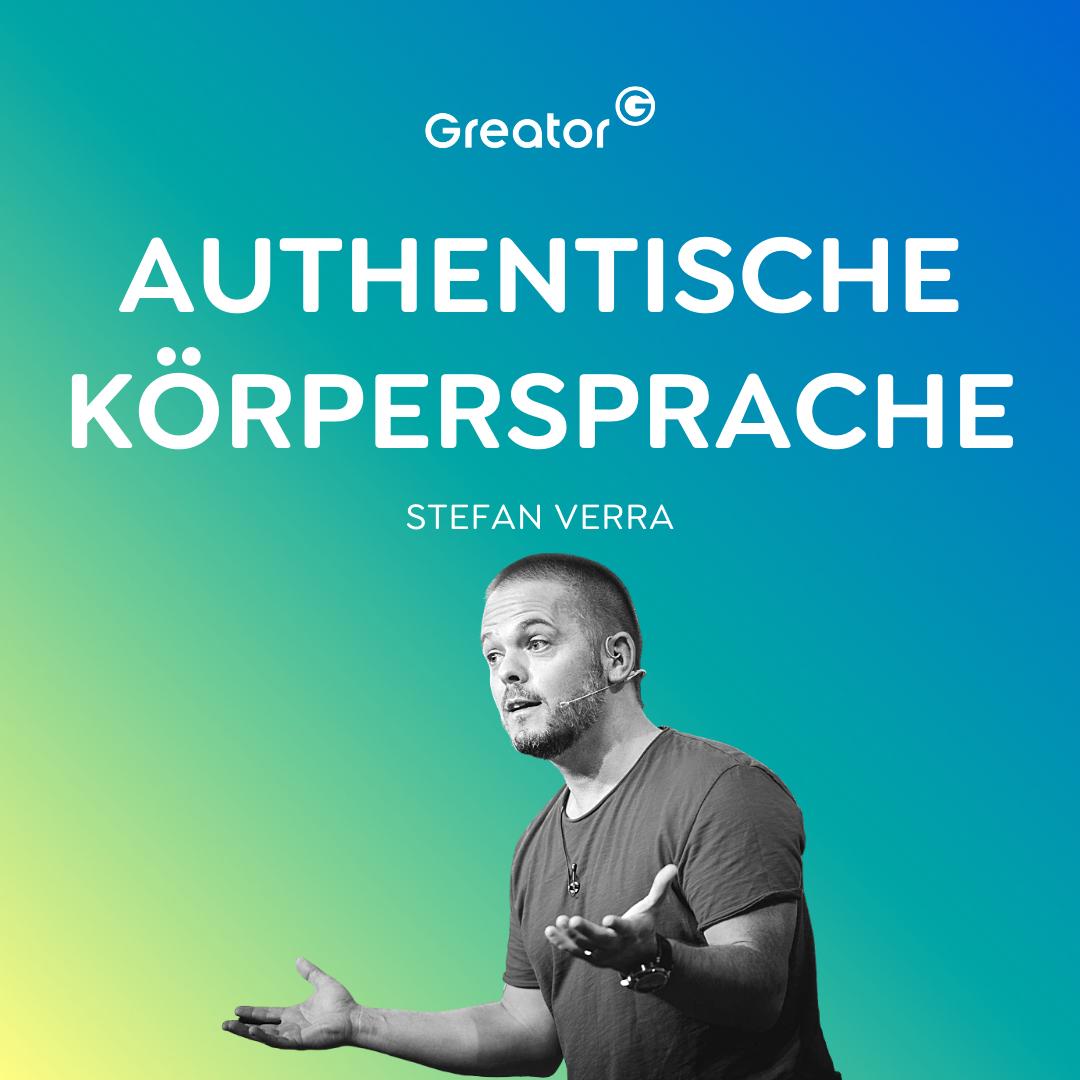 Charisma ausstrahlen: So verbesserst du deine Beziehungen mit Körpersprache // Stefan Verra
