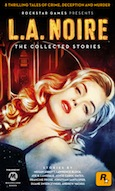 Noircast Special 5: L.A. Noire The Collected Stories: A Conversation with Jonathan Santlofer