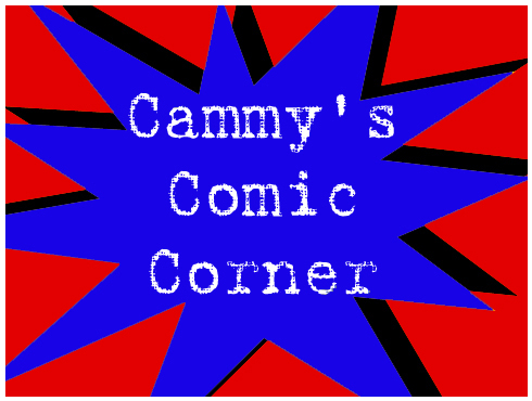 Cammy's Comic Corner - Politics, In MY Comics?!