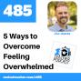 Artwork for 5 Ways to Overcome Feeling Overwhelmed