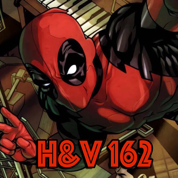 162: Deadpool Part Two