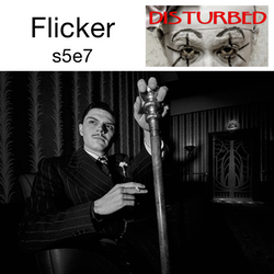 Flicker s5e7 - Disturbed: The American Horror Story Hotel Podcast