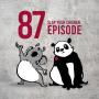 Artwork for E087 - Slap Your Chicken Episode