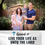 Artwork for Live Your Life As Unto the Lord [Ep 010]