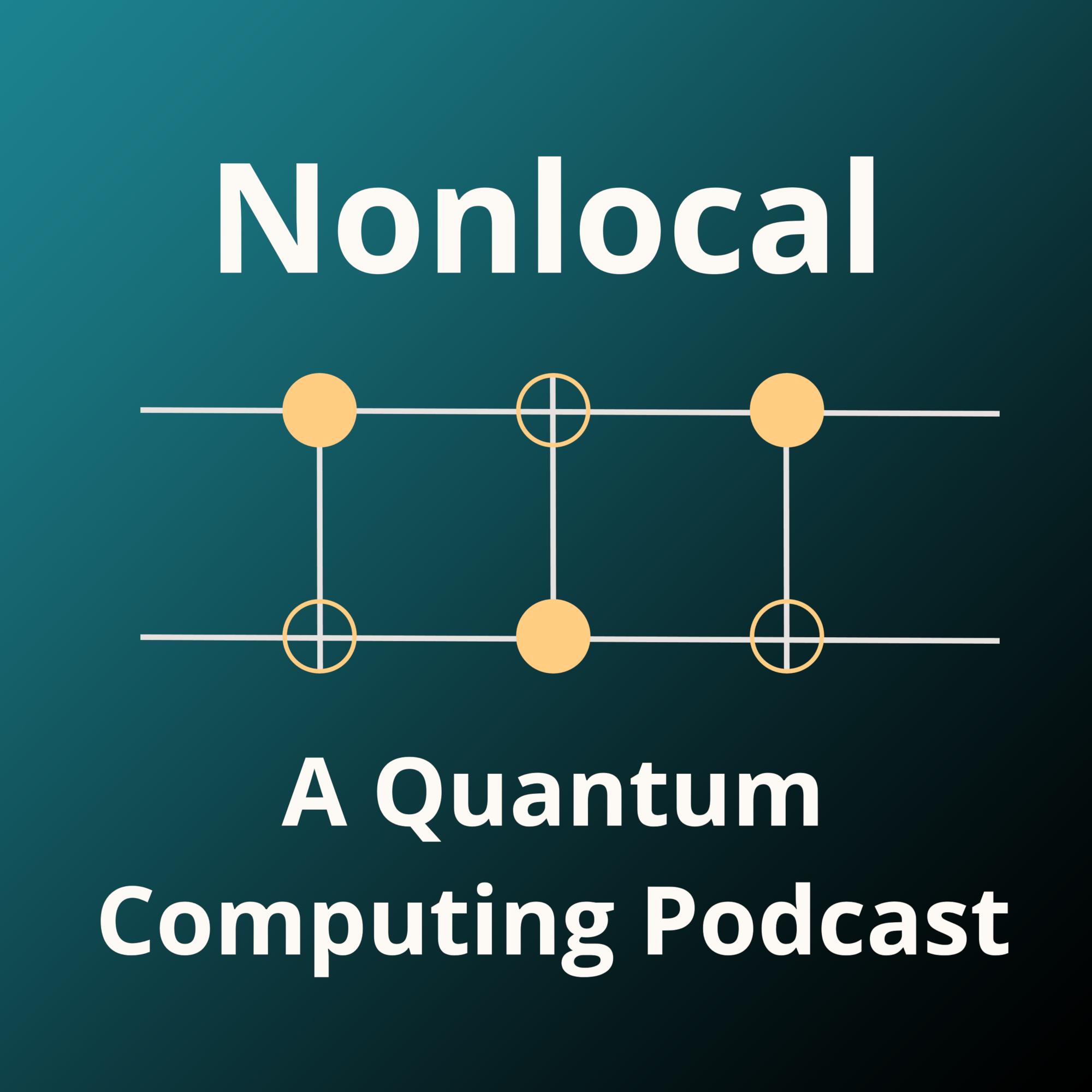 Nonlocal: a quantum computing podcast show art