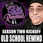 Artwork for The Return Of The Old School Rewind- Season 2