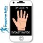 Artwork for Episode 78: Sweaty Hands