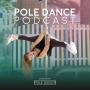 Artwork for #06 Wie du dein Pole Training aufs beste Level bringst mit Stephanie Peter