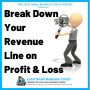 Artwork for Breaking Down Revenue on Your Profit & Loss Statement