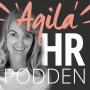 Artwork for HR, antropologi, individfokus och agilitet  - Agila HRpodden #17