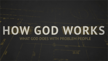 HOW GOD WORKS - Part 2