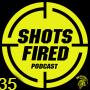 Artwork for Shots Fired Podcast 35