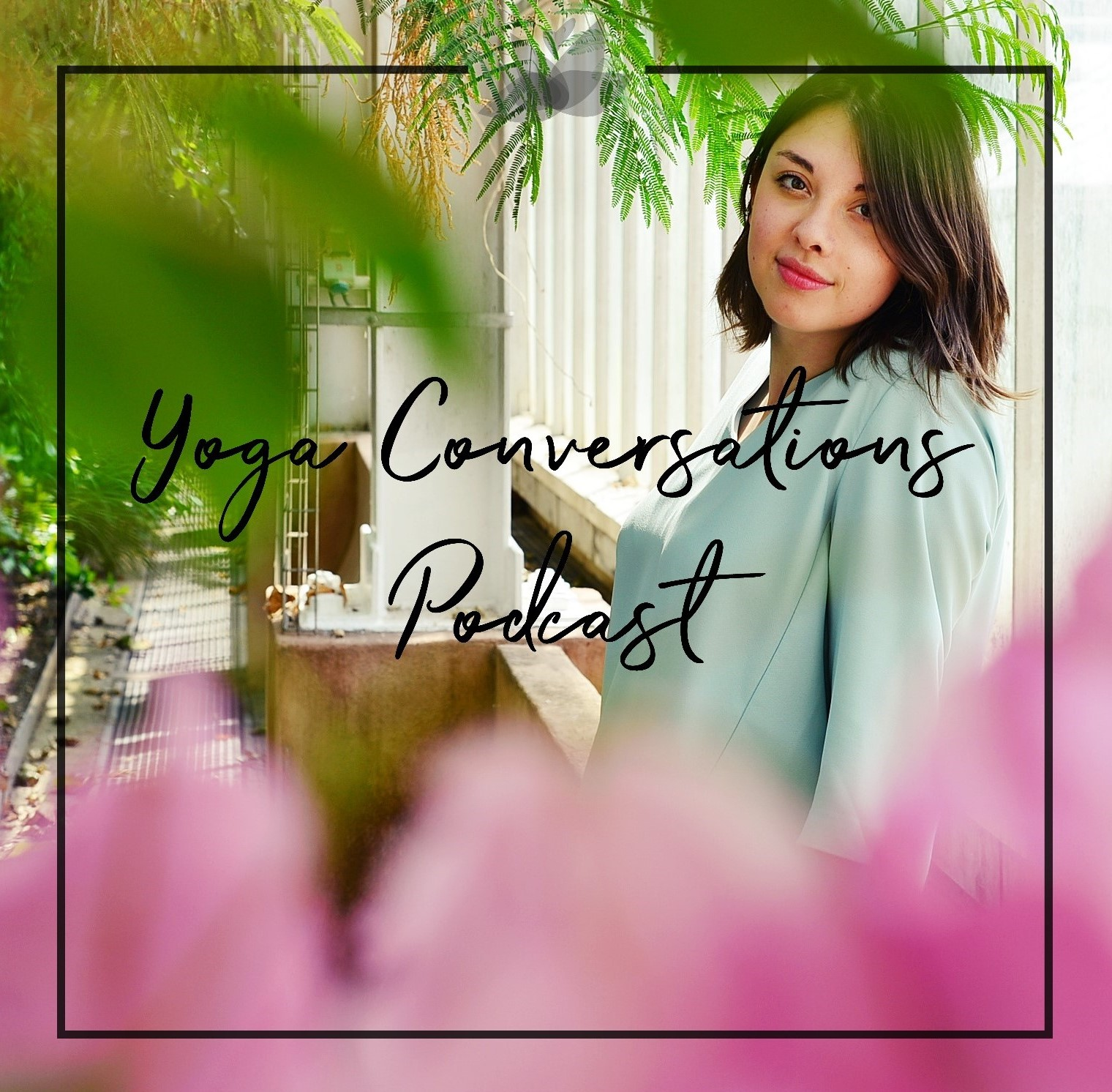 Yoga Conversations: The Podcast show image