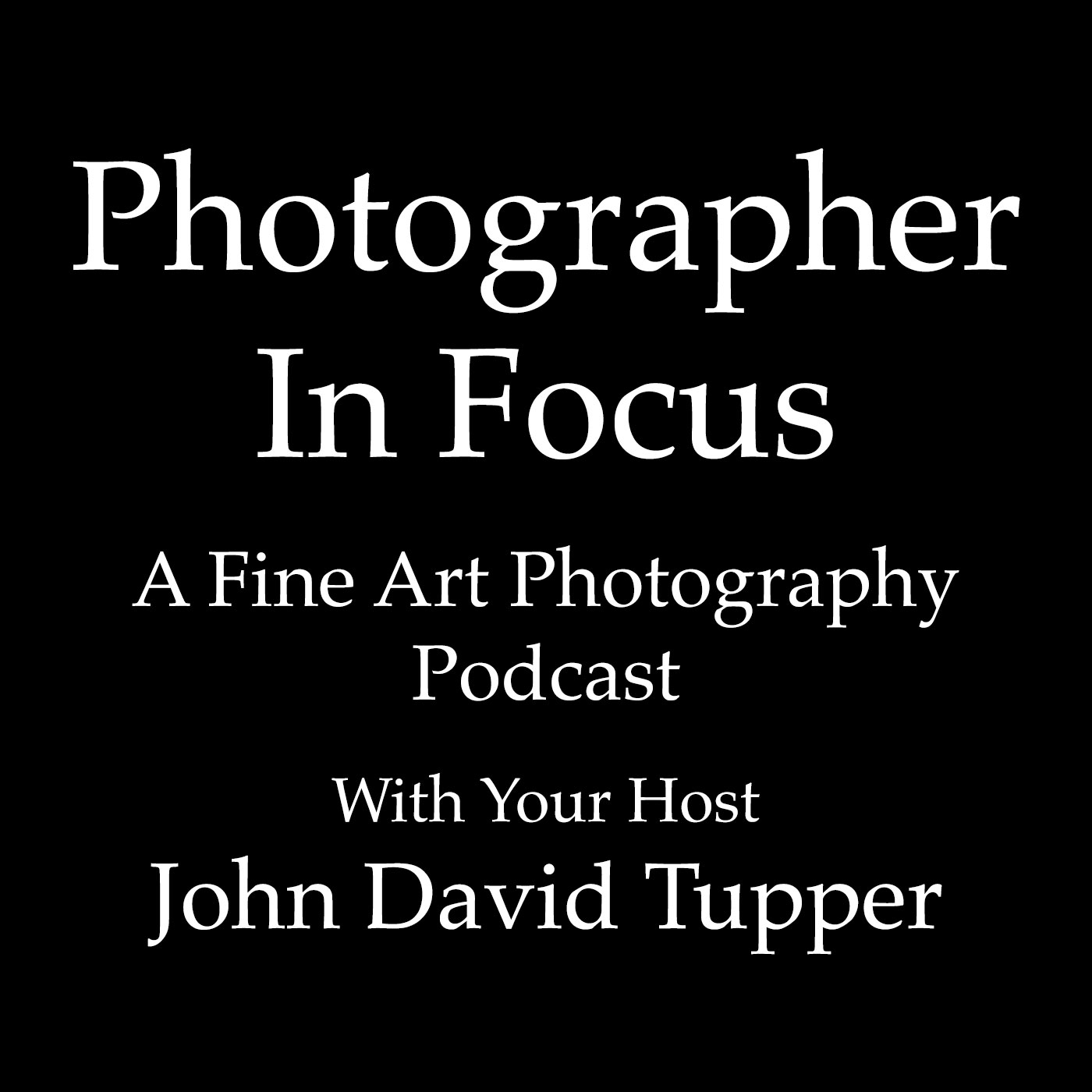 002 George Post | Photographer In Focus show art