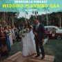 Artwork for 359- Bridechilla Wedding Planning Q&A