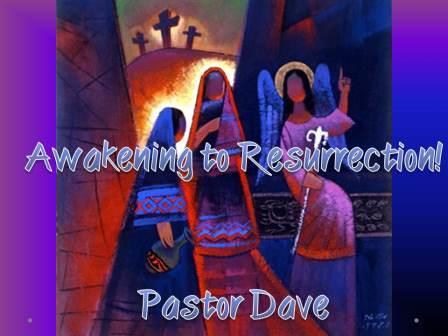 Awaken to Resuurection