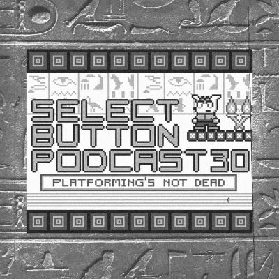 Episode #30: Platforming's Not Dead