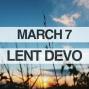 Artwork for Lenten Devotional for March 7, 2018