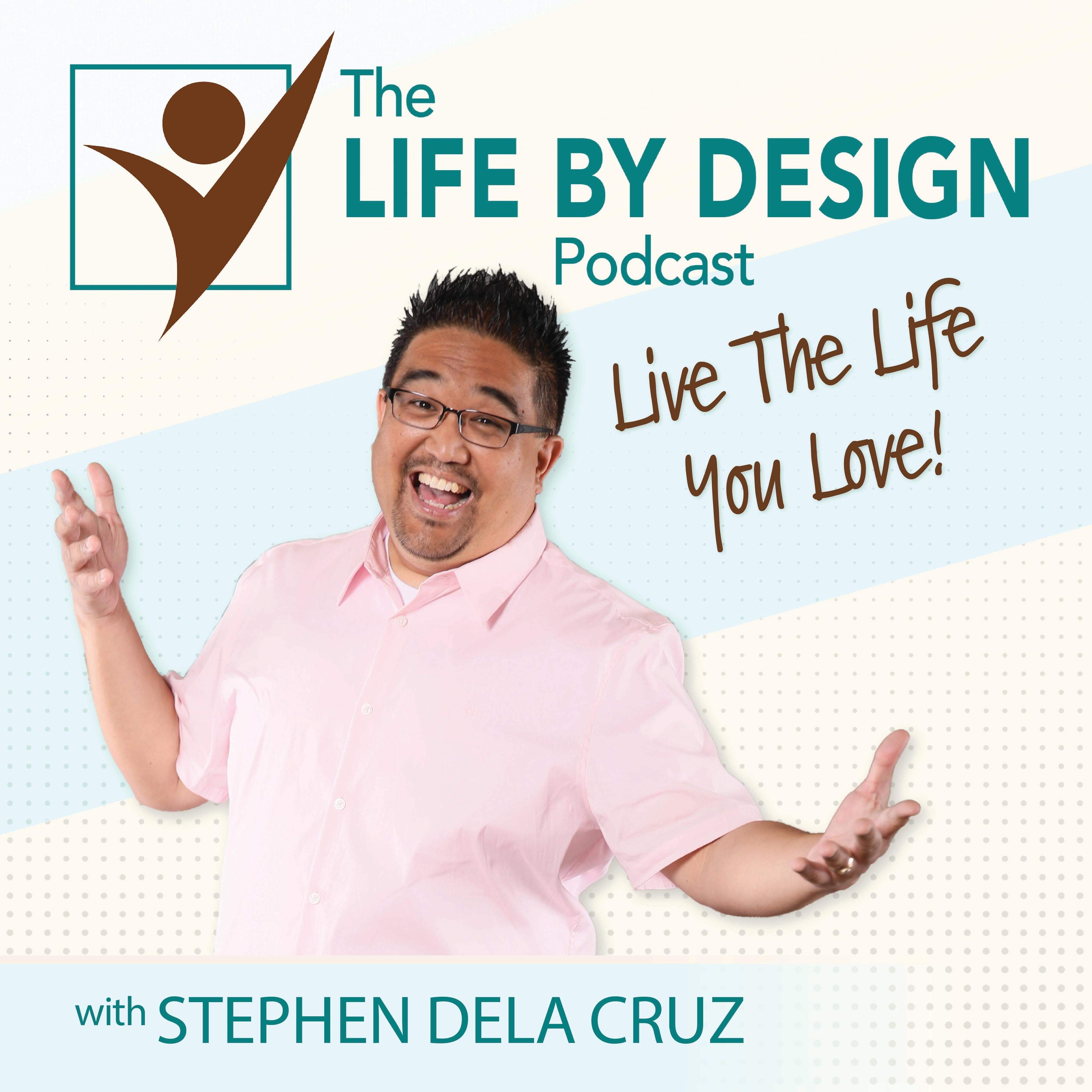 The Life By Design Podcast