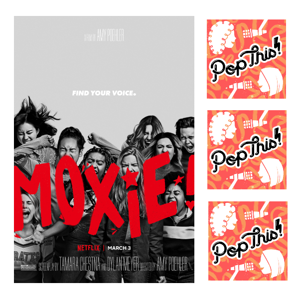 Pop This! Podcast Episode 273: Moxie with guest Sam Nock