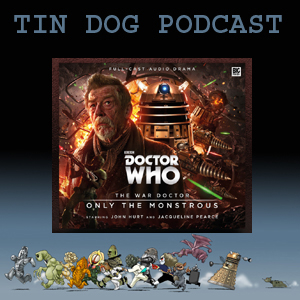 TDP: THE WAR DOCTOR VOLUME 01: ONLY THE MONSTROUS