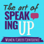 Artwork for 73 | How to speak up confidently at work