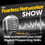 Artwork for E22: How to Improve your Cold Market Prospecting Skills
