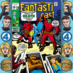 Episode 116: Fantastic Four #101 - Bedlam In The Baxter Building