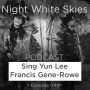 Artwork for Ep. 044 _ Sing Yun Lee _ Francis Gene-Rowe _  'Ursula K. Le Guin'