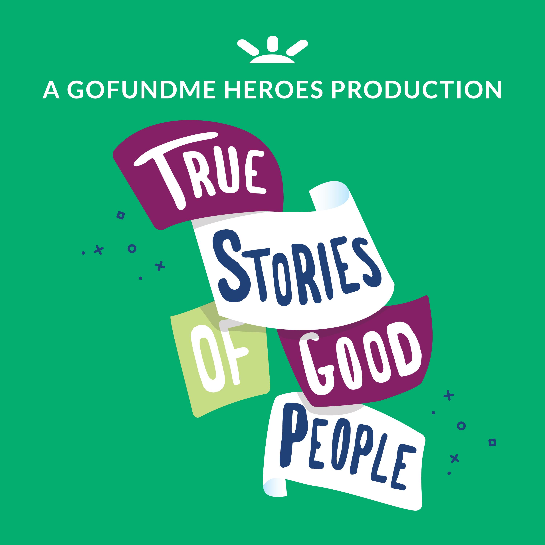True Stories of Good People show art