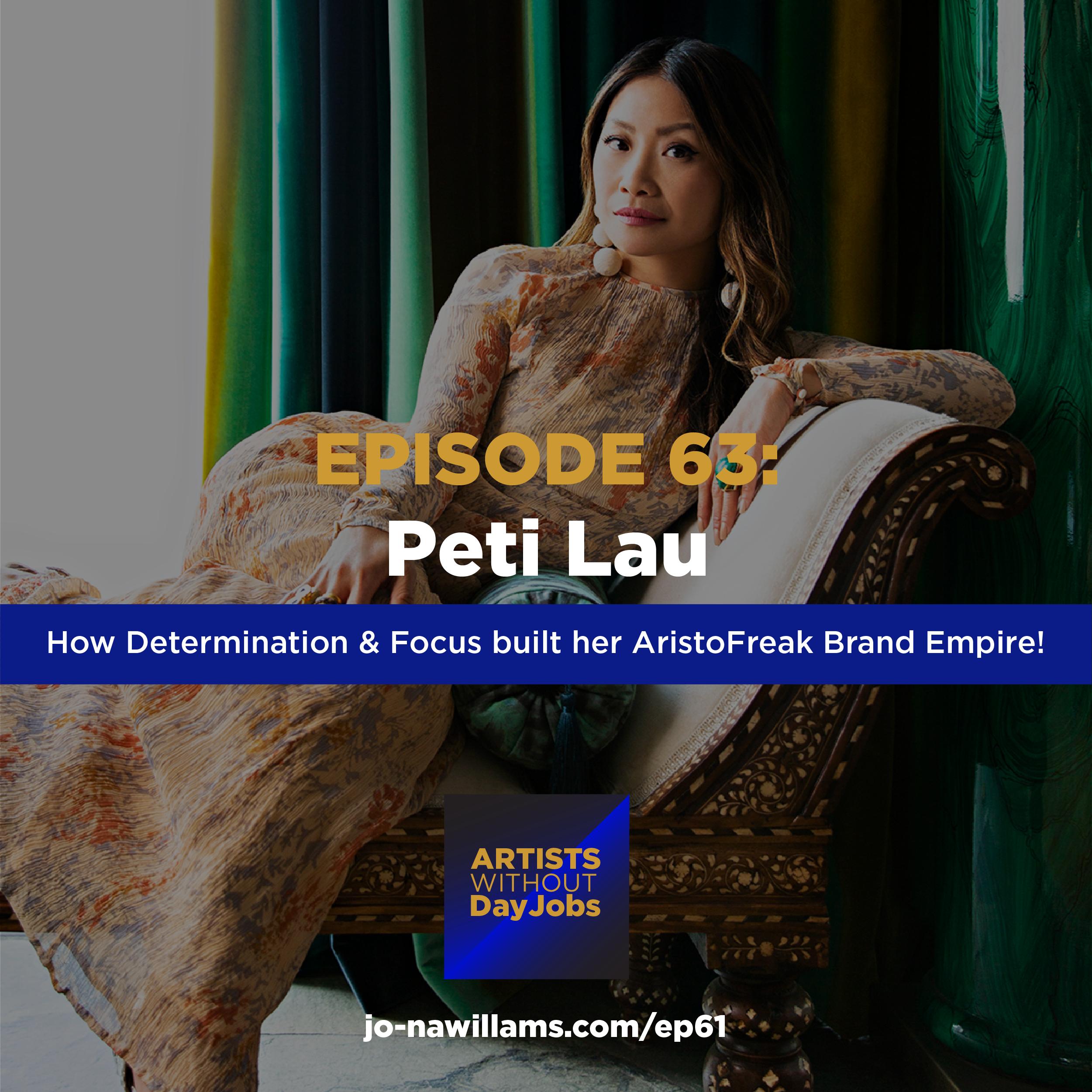 Ep 63: How determination & focus helped Peti Lau build her Interior design empire.