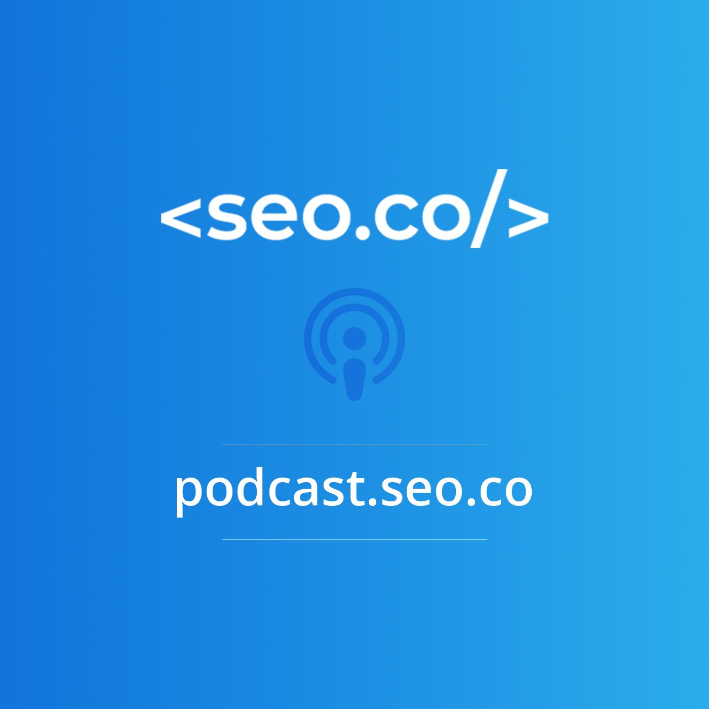 SEO Podcast | SEO.co Search Engine Optimization Podcast show art