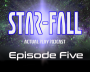 Artwork for Star-Fall Actual Play RPG - Episode Five