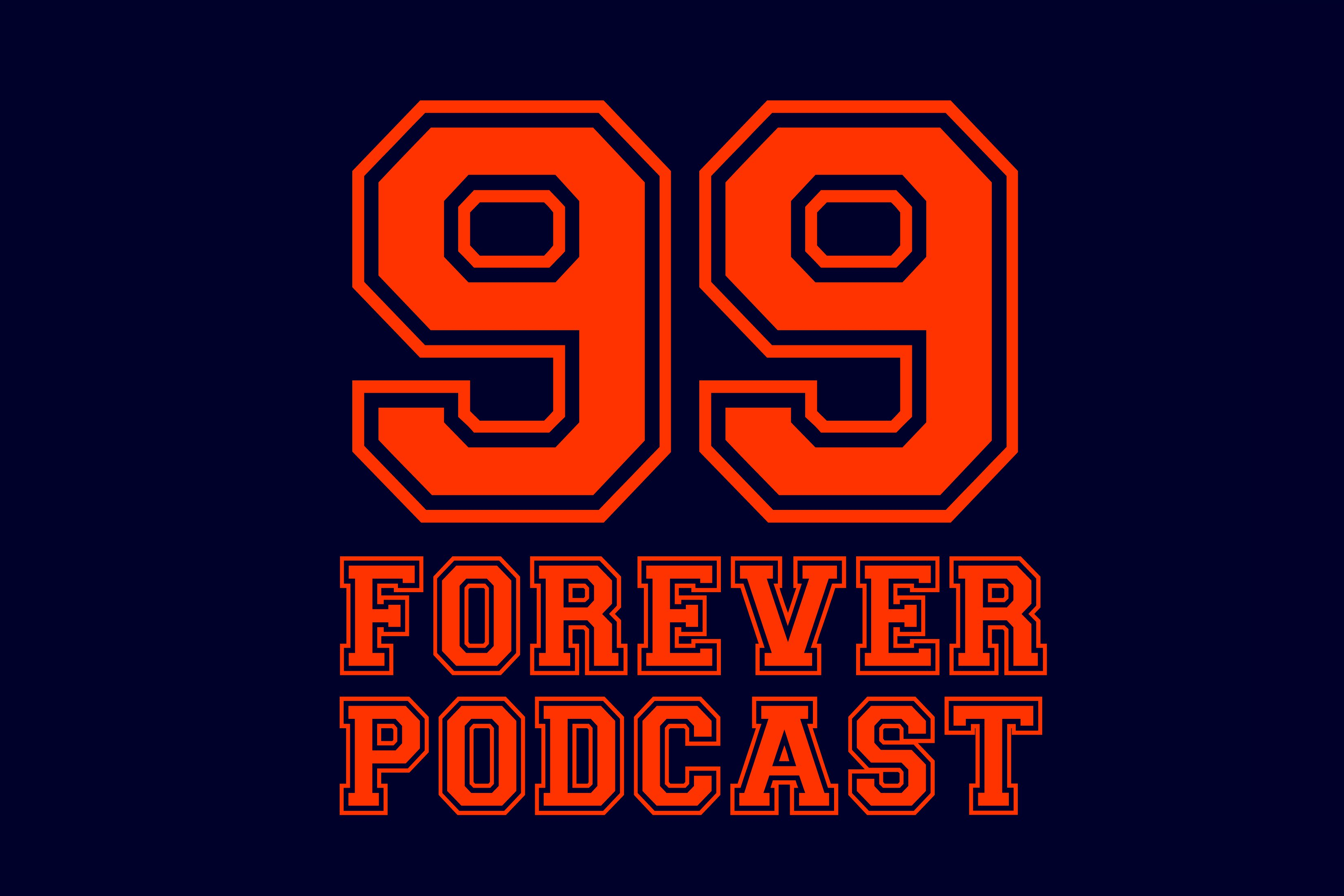 99 Forever Podcast ep 13 with Kirk Morris show art