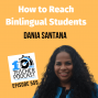 Artwork for How to Help Bilingual Students
