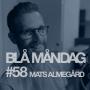 Artwork for #58 Mats Almegård