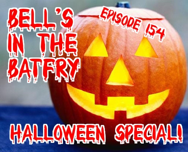 Bell's in the Batfry, Episode 154