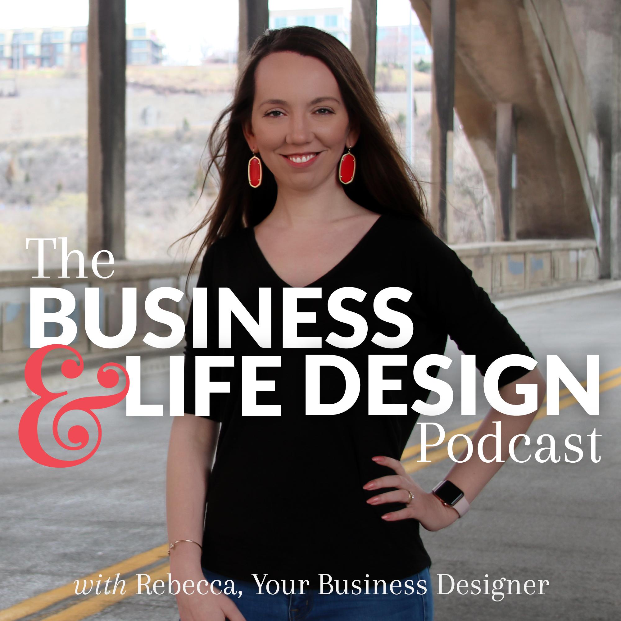 Business & Life Design Podcast show art