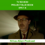Artwork for TV REVIEW: HISTORY CHANNEL'S PROJECT BLUE BOOK Review Episodes 1-5