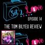 Artwork for SET 2 LOVE (Ep. 14): The Tom Bilyeu Review
