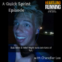 Artwork for Quick Sprint Episode with Chandler Lee