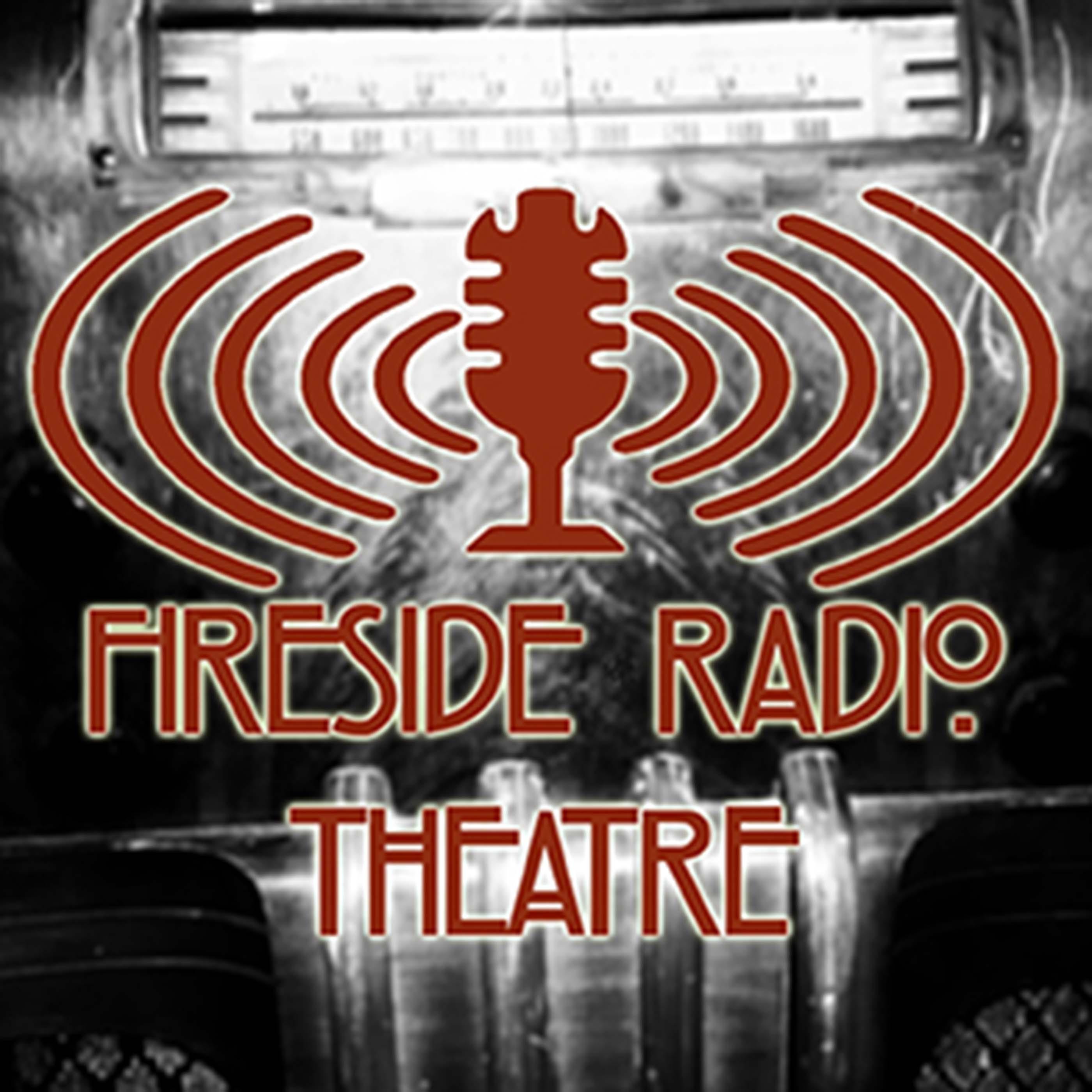 Fireside Radio Theatre show art