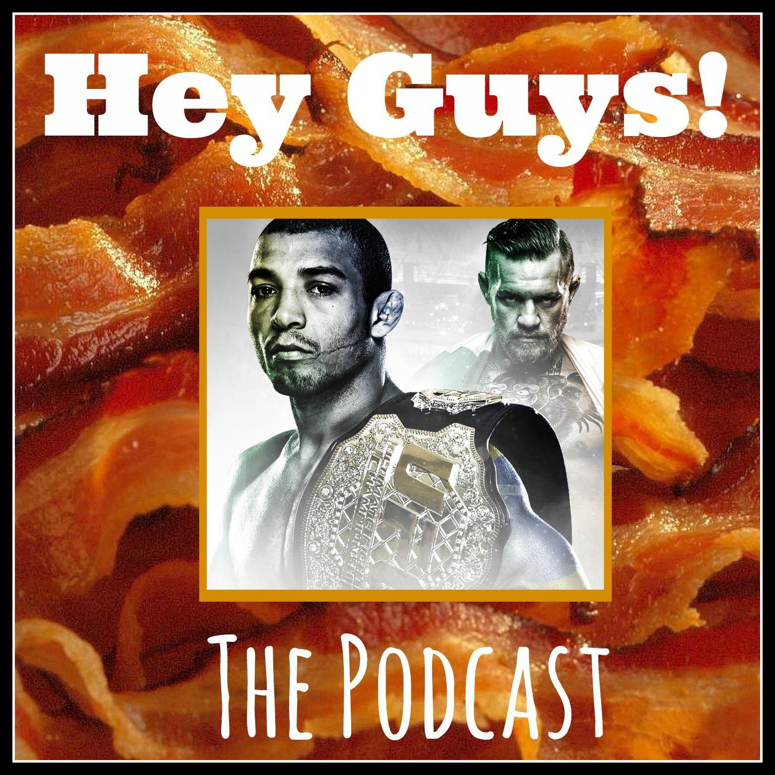 Artwork for Hey Guys Ep 017 - UFC 189 Update 2