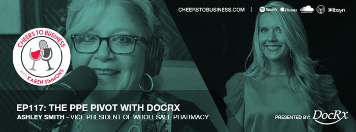 Ashley Smith of DOCRX on Cheers To Business